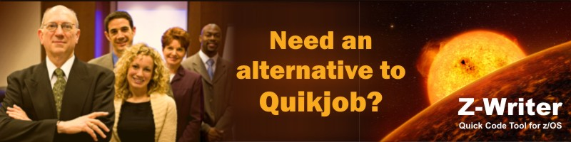 Need an Alternative to CA Quikjob on your Mainframe. You need z/Writer's ZWQUIK.